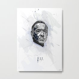 House of Cards - Frank Underwood Metal Print