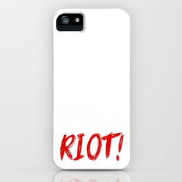 Red RIOT! iPhone Case