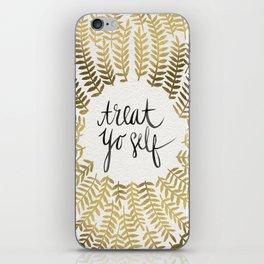 Treat Yo Self – Gold iPhone Skin