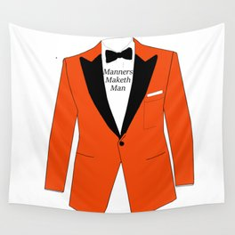 Manners maketh man Wall Tapestry