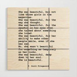 She was beautiful by F. Scott Fitzgerald #minimalism #poem Wood Wall Art