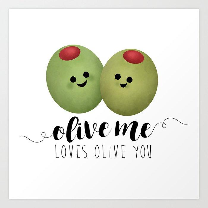 Olive Me Loves Olive You Kunstdrucke