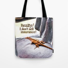 Doesn't Sell Insurance Tote Bag