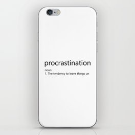 Procrastination Definition iPhone Skin