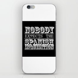 Best of british tv | Monty Python | Nobody expects the Spanish inquisition iPhone Skin