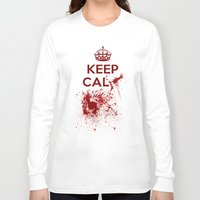 keep calm Long Sleeve T-shirts featuring Keep calm? by Eveline