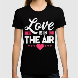 Love Is In The Air Cupids Hearts Valentines Day Romance Lovers Date Gift T-shirt