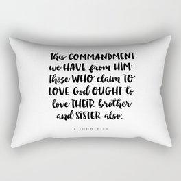 1John 4:21 -Bible Verse Rectangular Pillow