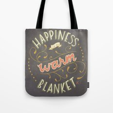 Happiness is a Warm Blanket Tote Bag
