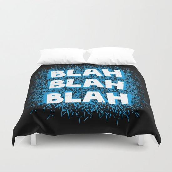Blah blah blah Duvet Cover
