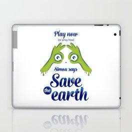 Simon says... Save the earth Laptop & iPad Skin