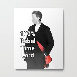 100%Rebel Timelord Metal Print