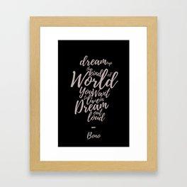 Dream Out Loud Framed Art Print