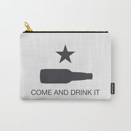 Come And Drink It Carry-All Pouch