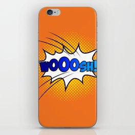 Wooosh ! iPhone Skin