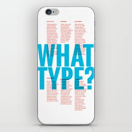 What Type? iPhone Skin