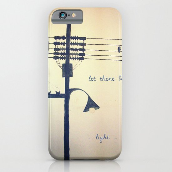 Let there be light... iPhone & iPod Case
