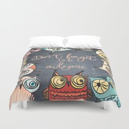 Don´t forget to be owlsome - Animal Owl Owls Fun illustration Duvet Cover