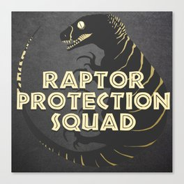 RPS (Raptor Protection Squad) - ECHO Canvas Print