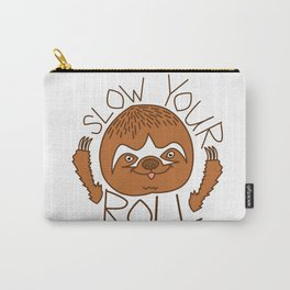 Slow Your Roll Carry-All Pouch