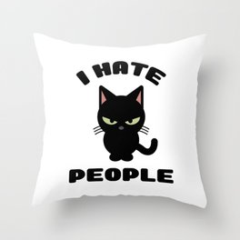 I Hate People Funny Cat Throw Pillow