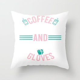 """Nice Nursing Tee For Nurses To Be Saying """"Coffee Scrubs And Rubber Gloves #Nurselife"""" T-shirt Design Throw Pillow"""