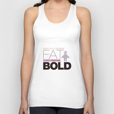 Don`t call me fat Unisex Tank Top