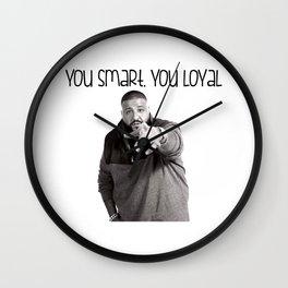 you smart,you loyal Wall Clock