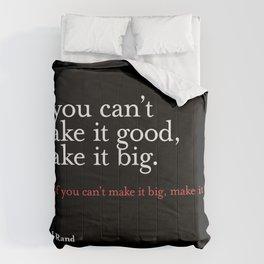 Quote - Graphic design Comforters