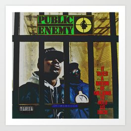 Public Enemy / It takes a nation of millions to hold us back album cover Art Print