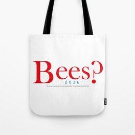 Bees? Presidential Campaign Jeb/Gob Tote Bag