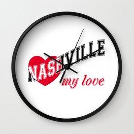 Nashville my love Wall Clock