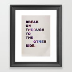 Break On Through Framed Art Print
