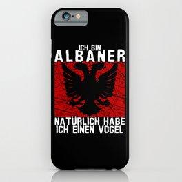 Albania - Albanians With Bird Saying Joke iPhone Case