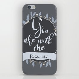 bible verse, psalm 23:4, positive typography iPhone Skin