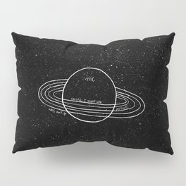 My personal space Pillow Sham