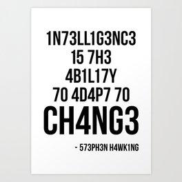 Adapt To Change Art Print