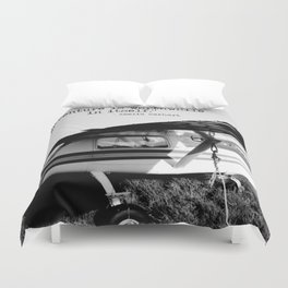 Adventure is Worthwhile in Itself Duvet Cover