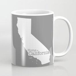 Home is California - state outline in gray Coffee Mug
