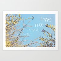 Above All, Be Happy Art Print