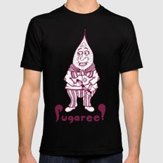 Sugaree!  The Homicidal GMO Sugar Beet! Mens Fitted Tee SMALL Black