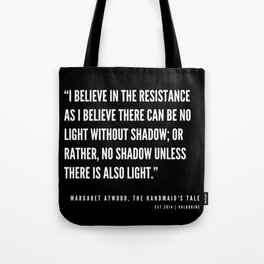 30   | The Handmaid's Tale Quote Series  | 190610 Tote Bag
