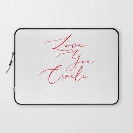 White Love you circle Laptop Sleeve