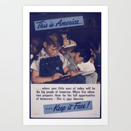 Vintage American World War 2 Poster - This is America: The Full Opportunities of Democracy (1943) Art Print
