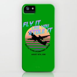 Fly It Like You Stole It - Richard Russell, Sky King, 2018 Horizon Air Q400 Incident iPhone Case