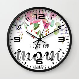 I love you mom | Mother's day Wall Clock