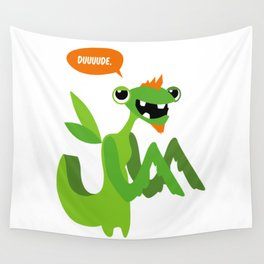 Grasshopper - Dude. Wall Tapestry