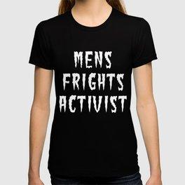 MENS FRIGHTS ACTIVIST (WHITE) T-shirt