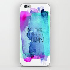 You're Only Human iPhone & iPod Skin