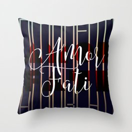 Amor Fati Throw Pillow